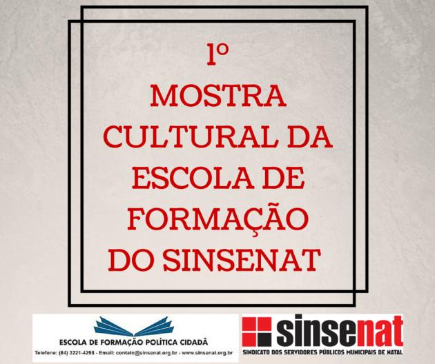 1MOSTRACULTURAL DAESCOLA DE FORMAÇÃODO SINSENAT