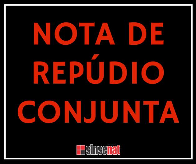 NOTA DE REPÚDIO CONJUNTA
