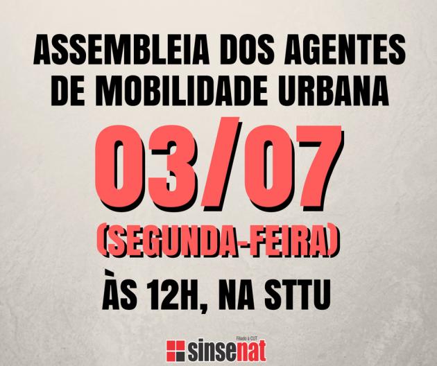 ASSEMBLEIA DOS AGENTES DE MOBILIDADE URBANA
