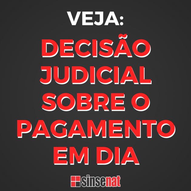 DECISÃO JUDICIAL SOBRE O PAGAMENTO EM DIA
