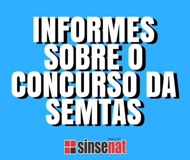 INFORMES SOBRE O CONCURSO DA SEMTAS