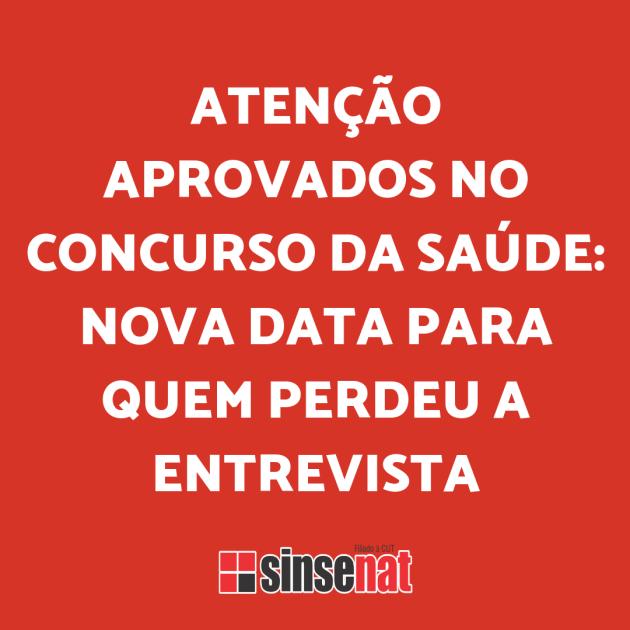 ATENÇÃO APROVADOS DO CONCURSO DA SAÚDE_ NOVA DATA PARA REALIZAÇÃO DA ENTREVISTA (1)